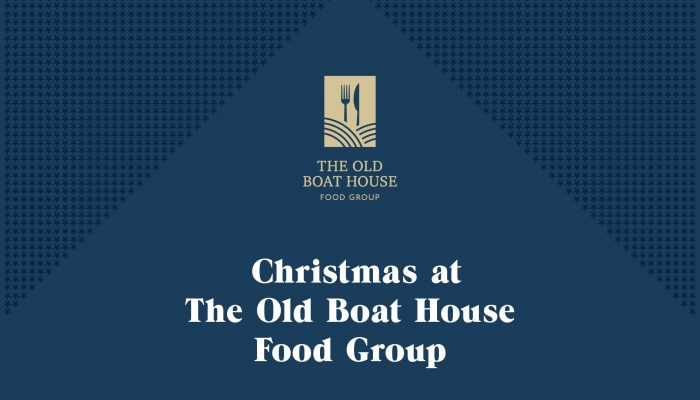 Christmas at The Old Boat House Food Group