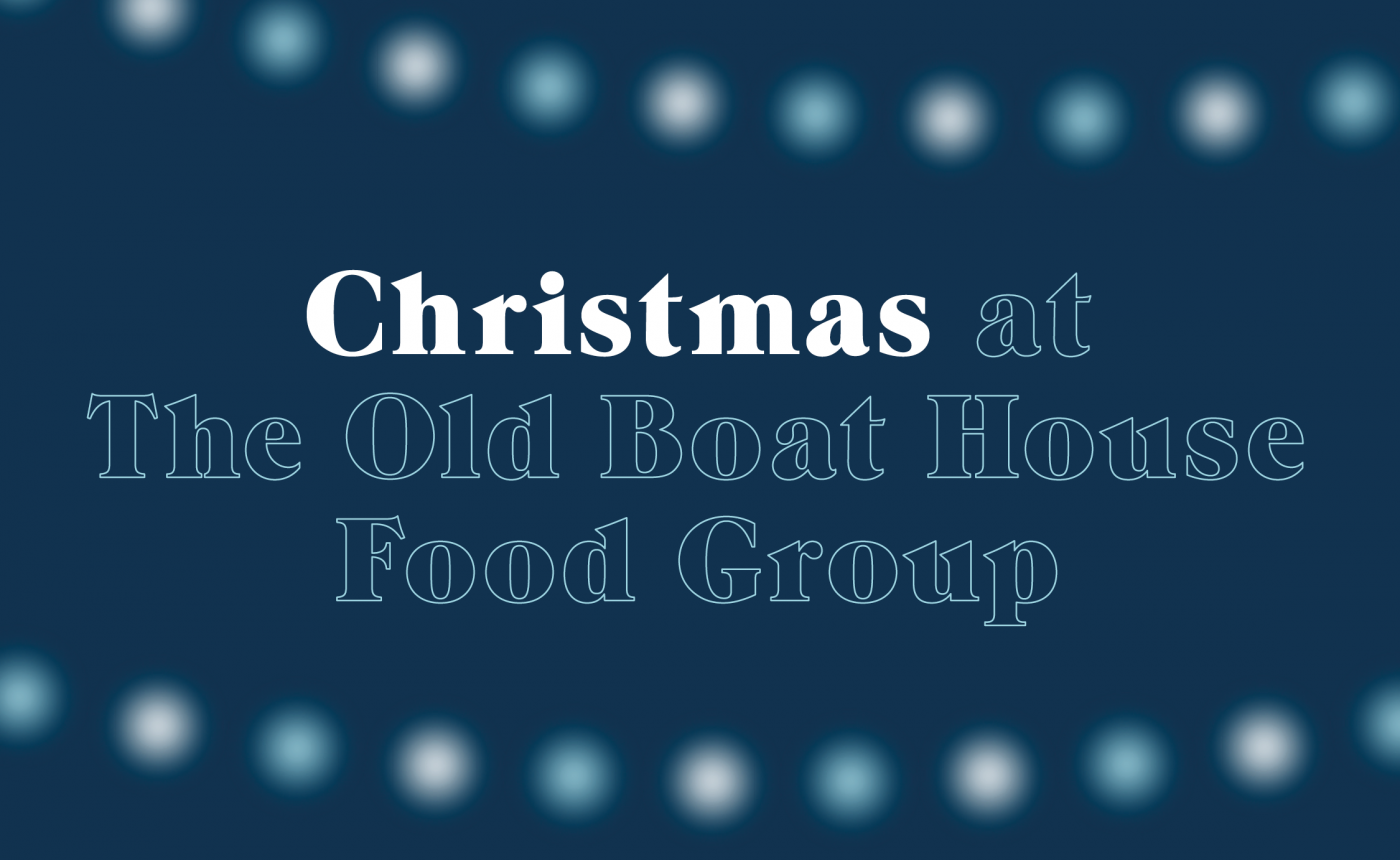 The Old Boat House launches Christmas menu 24 November